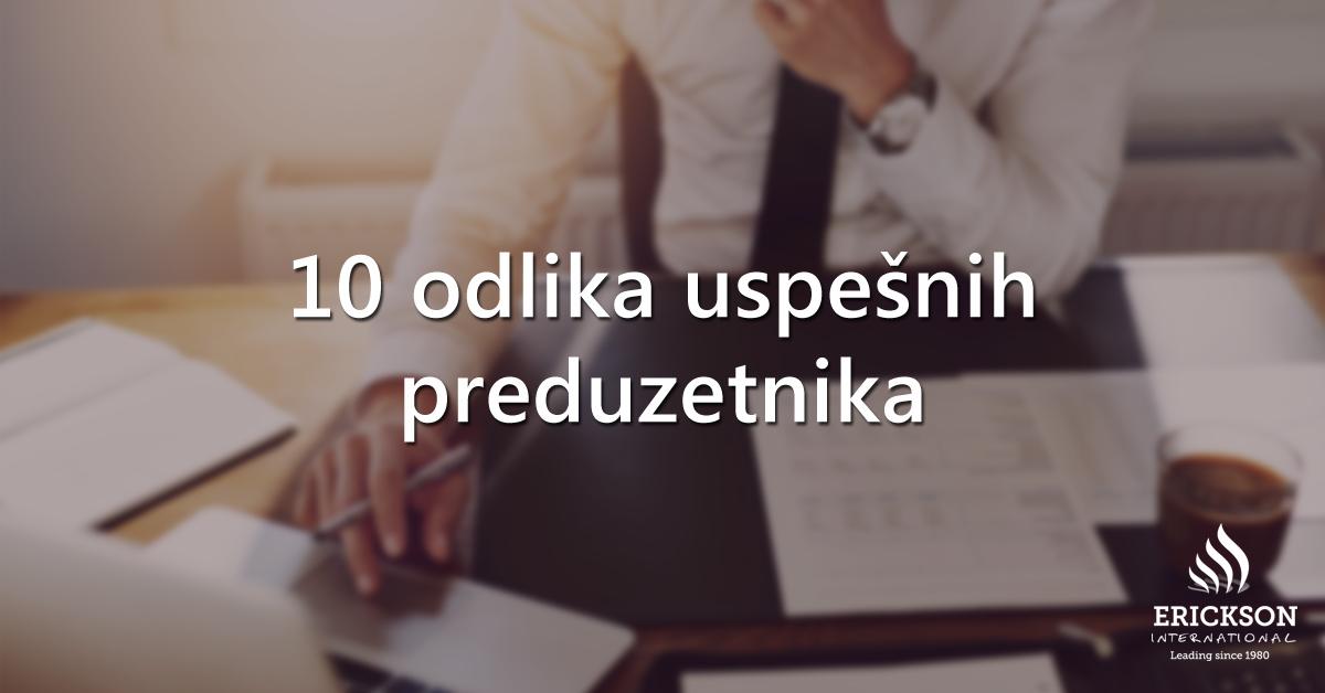 10 odlika uspesnih preduzetnika