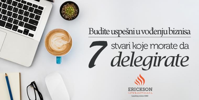 Kako biti uspešan – 7 stvari koje morate delegirati!
