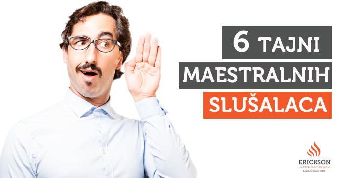 Aktivno slušanje – 6 tajni maestralnih slušalaca
