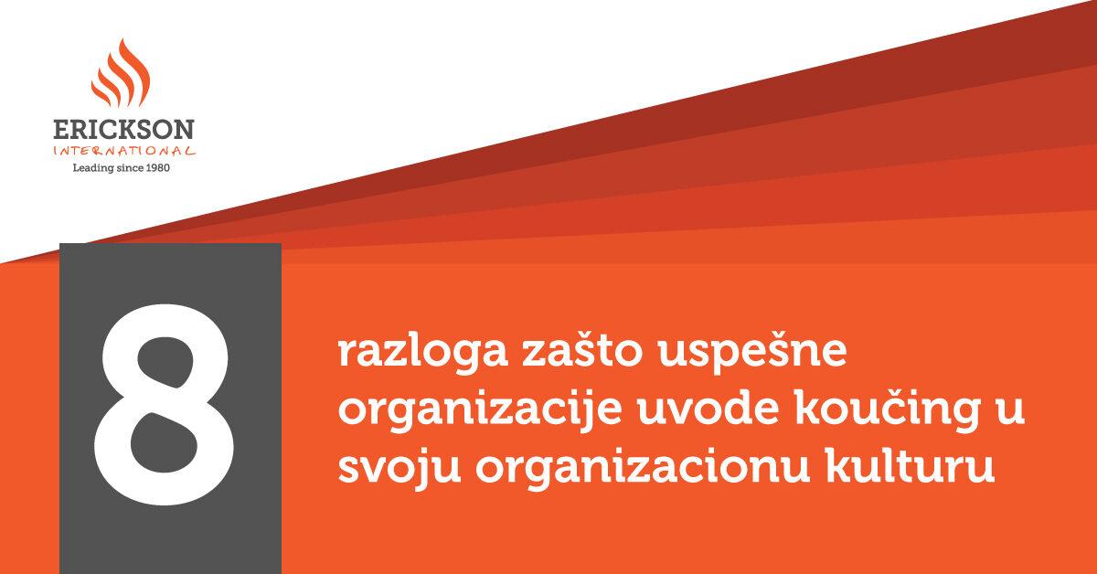 [INFOGRAFIK] 8 razloga zašto uspešne organizacije uvode koučing u svoju organizacionu kulturu