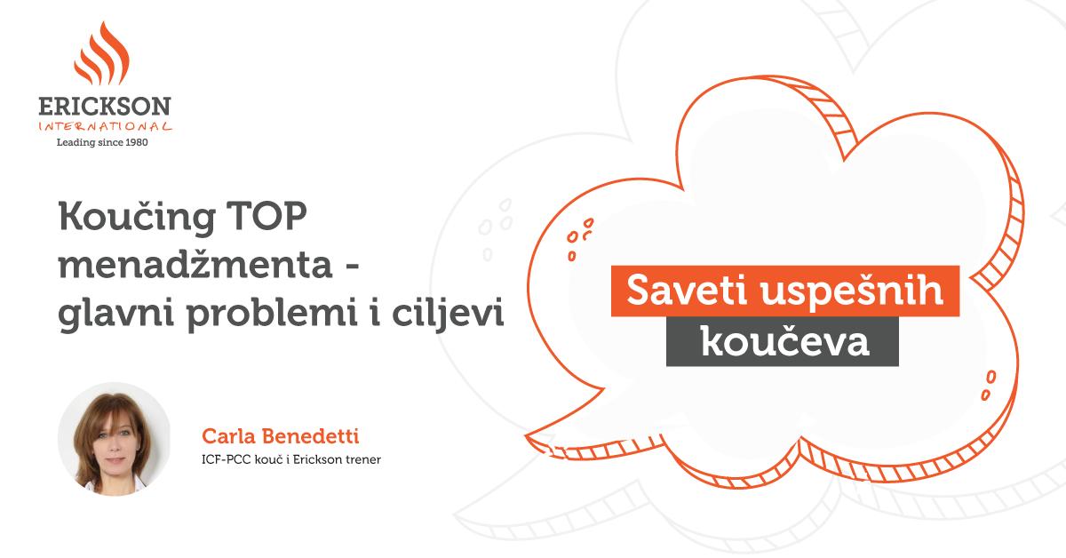 Saveti uspešnih koučeva – Koučing TOP menadžmenta – glavni problemi i ciljevi Carla Benedetti