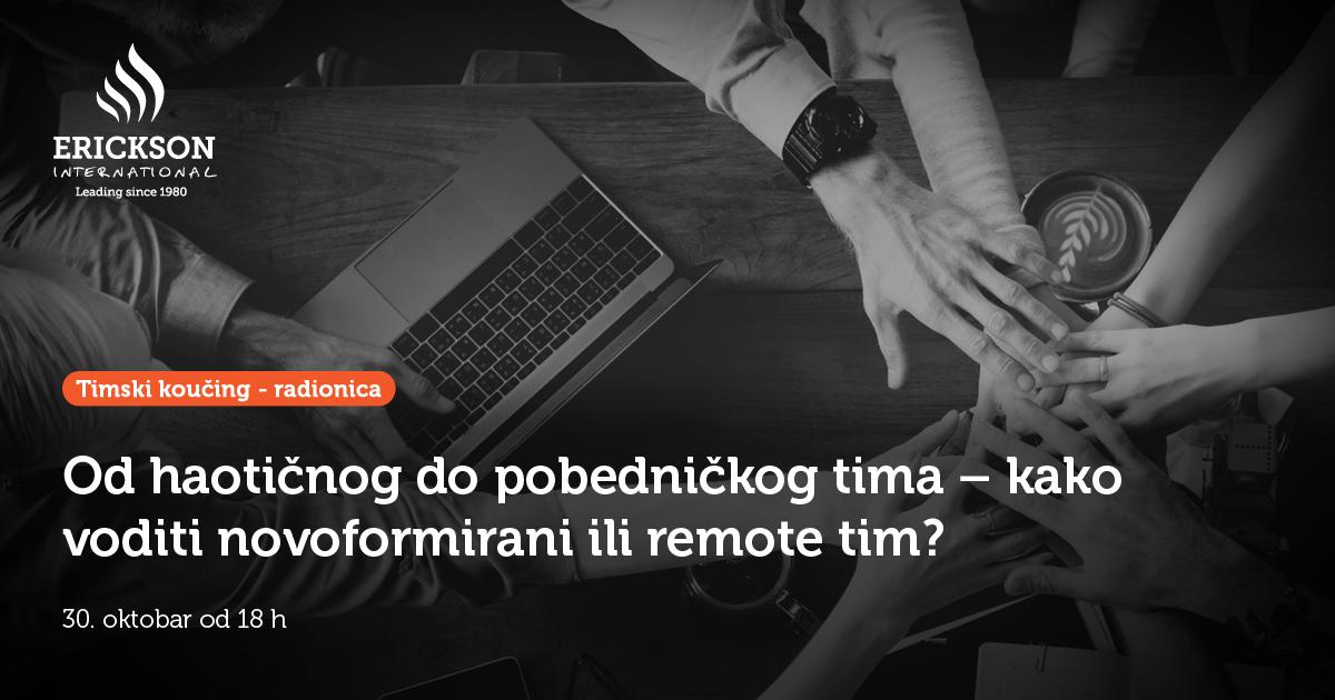 Prijava za radionicu – Od haotičnog do pobedničkog tima – kako voditi novoformirani ili remote tim?